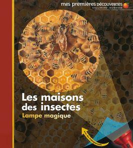 Les maisons des insectes - Claude Delafosse, Sabine Krawczyk