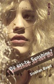 Où vas-tu, Sunshine? - Siobhan Dowd