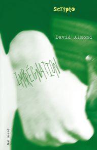 Imprégnation - David Almond