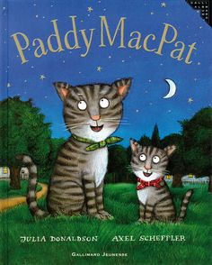 Paddy MacPat - Julia Donaldson, Axel Scheffler