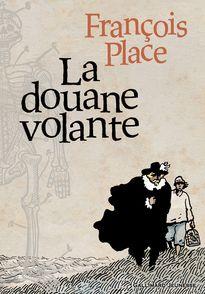 La douane volante - François Place