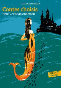 Contes choisis - Hans Christian Andersen, Rémi Courgeon