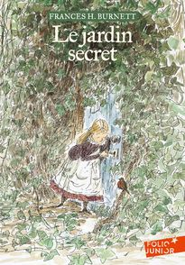 Le jardin secret - Frances H. Burnett,  Rozier-Gaudriault