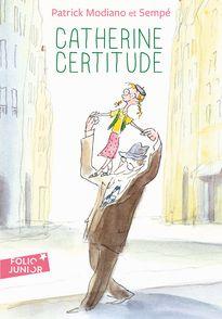 Catherine Certitude - Patrick Modiano,  Sempé
