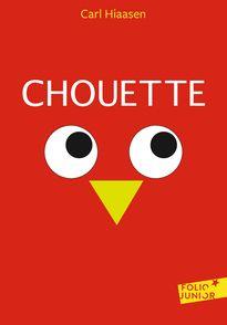 Chouette - Carl Hiaasen