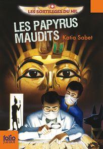 Les papyrus maudits - Philippe Biard, Katia Sabet