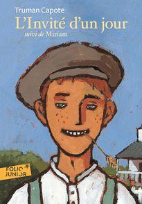 L'Invité d'un jour suivi de Miriam - Truman Capote
