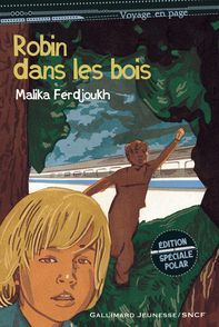 Robin dans les bois - Malika Ferdjoukh, Nicolas Thers