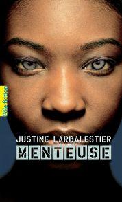 Menteuse - Justine Larbalestier
