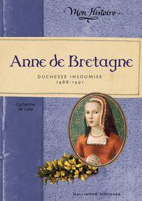 Anne de Bretagne - Catherine de Lasa