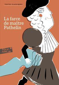 La farce de maître Pathelin -  Anonymes, Aurore Petit