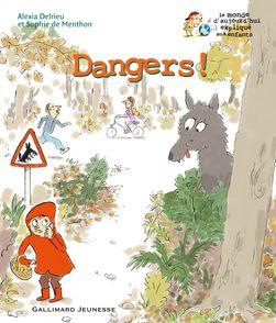 Dangers! - Alexia Delrieu, Henri Fellner, Sophie de Menthon