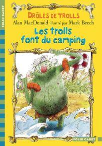 Les trolls font du camping - Mark Beech, Alan MacDonald