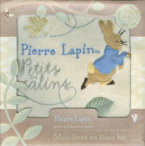 Pierre Lapin. Petits câlins - Beatrix Potter