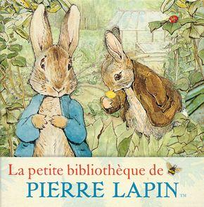 La petite bibliothèque de Pierre Lapin - Beatrix Potter
