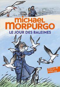 Le jour des baleines - Michael Morpurgo, Nathaële Vogel