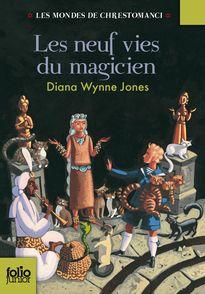Les neuf vies du magicien - Diana Wynne Jones