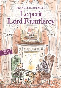 Le petit Lord Fauntleroy - A. Birch, Frances H. Burnett