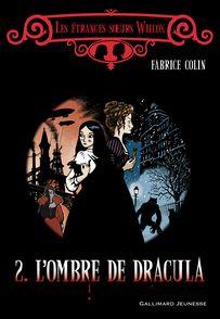 L'ombre de Dracula - Fabrice Colin