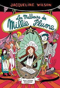 Les malheurs de Millie Plume - Nick Sharratt, Jacqueline Wilson