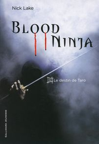 Blood Ninja - Nick Lake