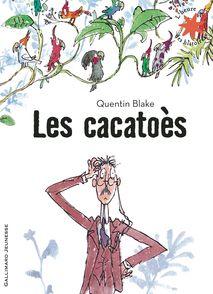 Les cacatoès - Quentin Blake
