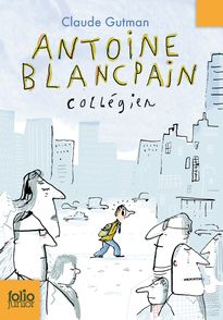 Antoine Blancpain, collégien - Serge Bloch, Claude Gutman