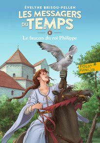 Le faucon du roi Philippe - Évelyne Brisou-Pellen, Philippe Munch