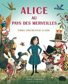Alice au pays des merveilles - Lewis Carroll, Emma Chichester Clark