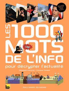 Les 1000 mots de l'info - Élisabeth Combres, Florence Thinard