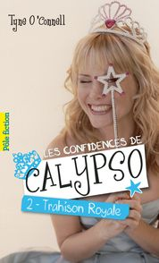 Les confidences de Calypso - Tyne O'Connell