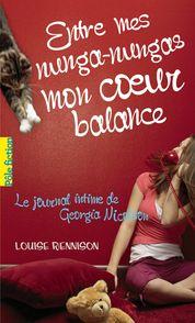 Entre mes nunga-nungas mon cœur balance - Louise Rennison