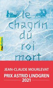 Le Chagrin du Roi mort - Jean-Claude Mourlevat