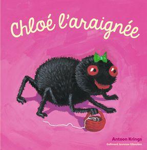 Chloé l'araignée - Antoon Krings