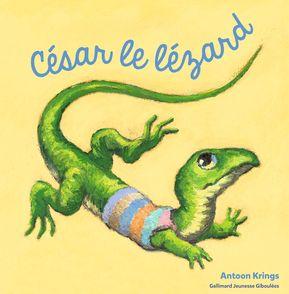 César le lézard - Antoon Krings