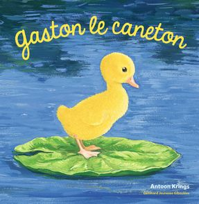 Gaston le caneton - Antoon Krings