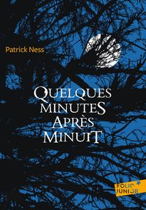 Quelques minutes après minuit - Siobhan Dowd, Patrick Ness