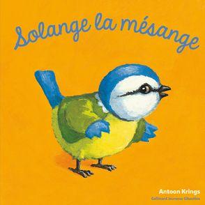 Solange la mésange - Antoon Krings