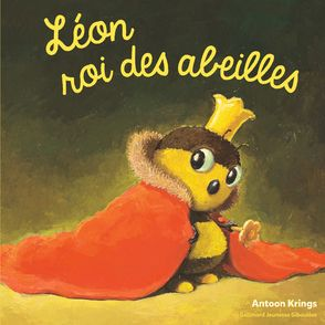 Léon roi des abeilles - Antoon Krings