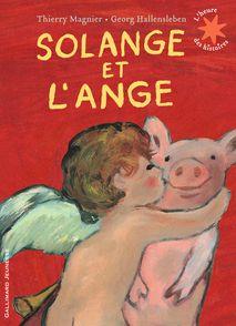 Solange et l'ange - Georg Hallensleben, Thierry Magnier