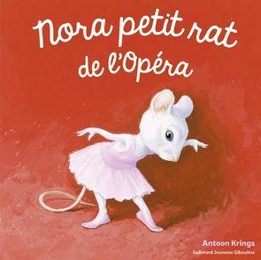 Nora petit rat de l'Opéra - Antoon Krings