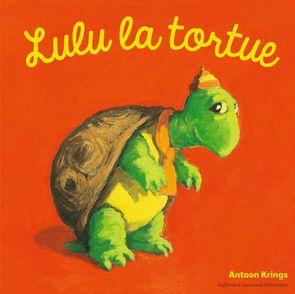 Lulu la tortue - Antoon Krings