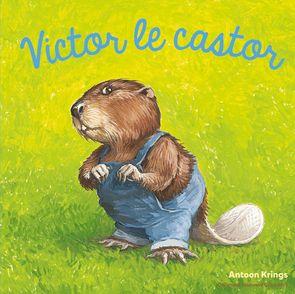 Victor le castor - Antoon Krings