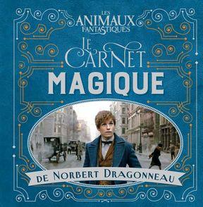Le carnet magique de Norbert Dragonneau -