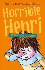 La bombe puante - Tony Ross, Francesca Simon