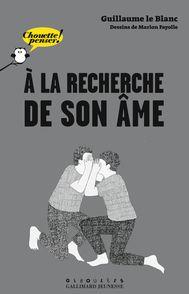 À la recherche de son âme - Marion Fayolle, Guillaume Le Blanc