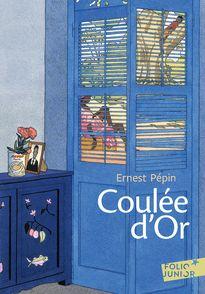 Coulée d'or - Ernest Pépin