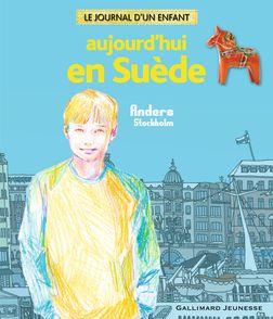 Aujourd'hui en Suède - Agnès Decourchelle, Loïc Froissart, Alain Gnaedig