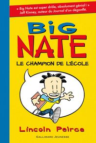 Big Nate, le champion de l'école - Lincoln Peirce