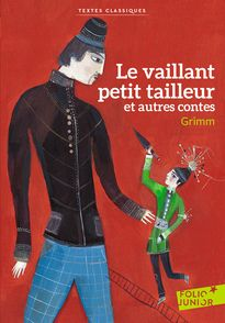 Le vaillant petit tailleur et autres contes - Aurélia Fronty, Jacob Grimm, Wilhelm Grimm